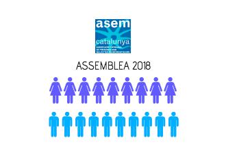 Assemblea ASEM Catalunya 2018: 8 de juny – 18h